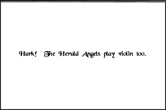 Angel violin inside text - Hark!  The Herald Angels play violin too inside text